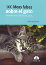 100 ideas falsas sobre el gato