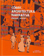 Cómic, arquitectura narrativa