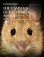 Handbook of the Mammals of the World. Volume 7. Rodents II