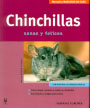 Chinchillas. Sanas y felices