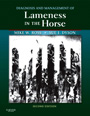 Diagnosis and management of lameness in the horse, 2and Edition