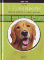Golden retriever, El (libro + dvd)