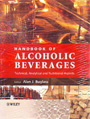Handbook of Alcoholic Beverages: Technical, Analytical and Nutritional Aspects, 2 Volume Set