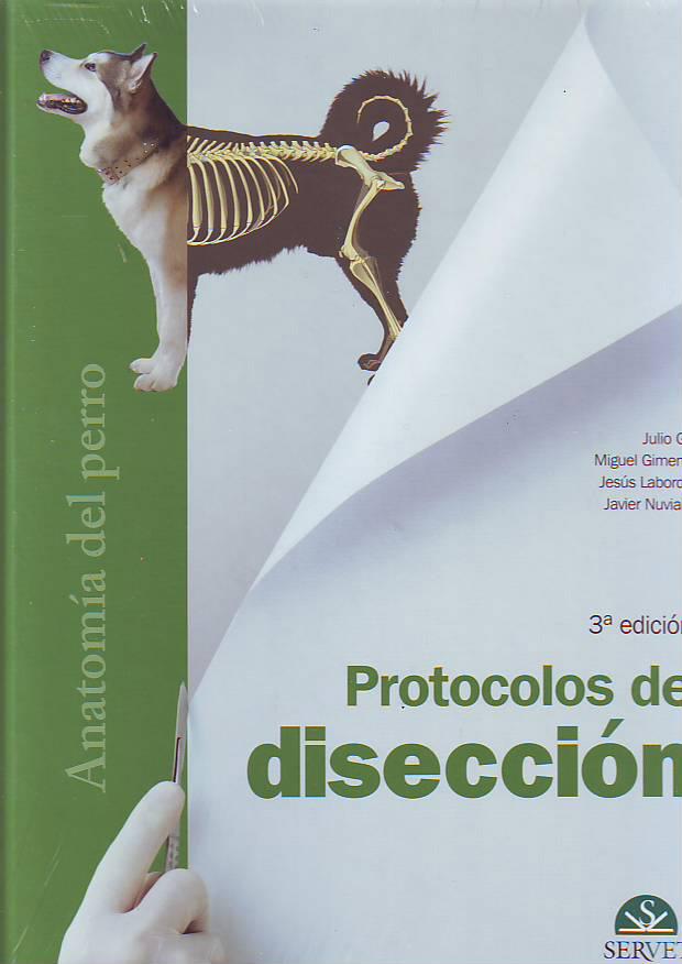 Anatomía del perro. Protocolos de disección. 3ª Ed. :: Librería ...