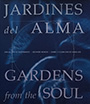 Jardines del alma. Gardens from the soul