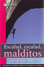 Escalad, escalad, malditos