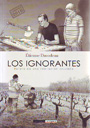 Ignorantes, Los