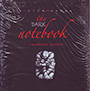 The dark notebook. Cuaderno oscuro