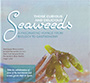 Those curious and delicious Seaweeds. A fascinating voyage from biology to gastronomy