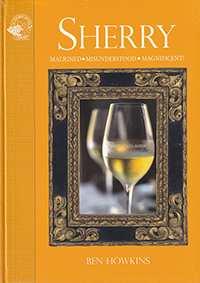 Sherry. Maligned - Misunderstood - Magnificent!