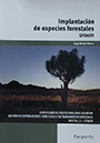 Implantación de especies forestales (UF0699)