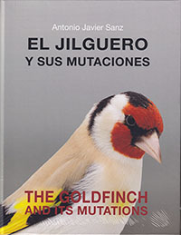 El Jilguero y sus mutaciones. The Goldfinch and its mutations