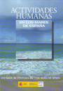 Actividades humanas en los mares de España / Human activities in the seas of Spain