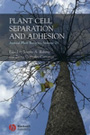 Annual plant reviews. Volume 25. Plant cell separation and adhesion