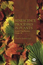 Annual plant reviews. Volume 26. Senescence processes in plants