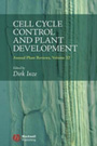 Annual plant reviews. Volume 32. Cell cycle control and plant development