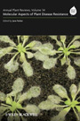 Annual plant reviews. Volume 34. Molecular aspects of plant disease resistance