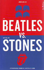 Beatles, Los Vs. Los Rolling Stones