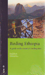 Birding Ethiopia. A guide to the country´s birding sites