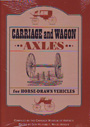 Carriage and wagon. Axles for horse-drawn vehicles