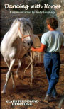 Dancing with horses. Communication by body language