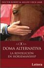 Doma alternativa. La resolución en Horsemanship
