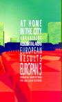 EUROPAN 3 European Results. At home in the town, urbanising residential areas.