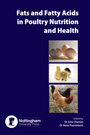 Fats and Fatty Acids in Poultry. Nutrition and Health