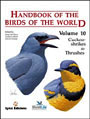 Handbook of the birds of the world. Volume 10