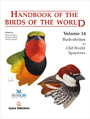 Handbook of the birds of the world. Volume 14. Bush-shrikes to Old World Sparrows