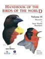 Handbook of the birds of the world. Volume 15. Weavers to New World Warblers
