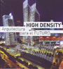High Density. Arquitectura para el futuro