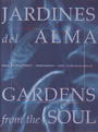 Jardines del alma / Gardens from the soul