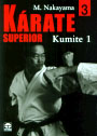 Kárate superior. Vol. III. Kumite I