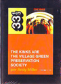 Kinks are the village green preservation society, The