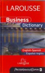Larousse Business Dictionary. English-Spanish; Español-Inglés