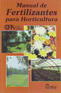 Manual de fertilizantes para horticultura