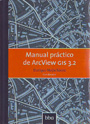 Manual práctico de ArcView GIS 3.2