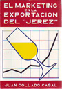 "Marketing en la exportación del ""Jerez"", El"