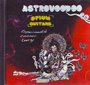 Astrovoodoo - Opium Guitars. Experimental Cosmic Energy