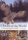 Owls of the world. A photographic guide