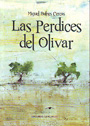 Perdices del olivar, Las