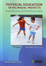 Physical education in bilingual projects. 1st cycle. Teacher´s notes