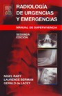 Radiología de urgencias y emergencias. Manual de supervivencia