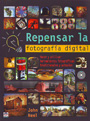 Repensar la fotografía digital