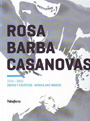 Rosa Barba Casanovas. 1970 - 2000. Obras y escritos / Works and words