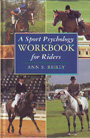 Sport psychology workbook for riders, A