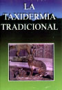 Taxidermia tradicional, La