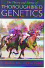 Theory and science of thoroughbred genetics, The
