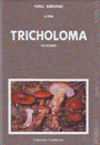 Tricholoma (Fr.) Staude (Supplemento)
